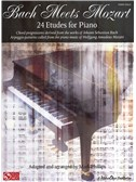 Bach Meets Mozart - 24 Etudes For Piano