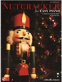 P.I. Tchaikovsky: The Nutcracker - 12 Selections From The Ballet (Easy Piano)