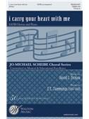 David Dickau: I Carry Your Heart With Me