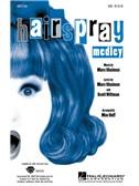 Marc Shaiman: Hairspray Medley (SATB)