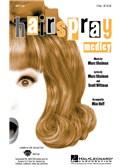 Marc Shaiman: Hairspray Medley (2-Part)