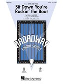Frank Loesser: Sit Down You're Rockin' The Boat (SATB)
