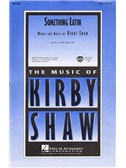 Kirby Shaw: Something Latin (SATB)