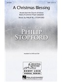Philip Stopford: A Christmas Blessing (SATB)
