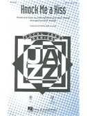 Mike Jackson/Andy Razaf: Knock Me A Kiss (Arr. Steve Zegree) (SATB). Sheet Music