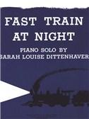 Sarah Louise Dittenhaver: Fast Train At Night