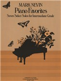 Mark Nevin: Piano Favorites - Seven Select Solos For Intermediate Grade