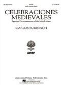 Carlos Surinach: Celebraciones Medievales