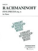 Sergei Rachmaninoff: 5 Pieces For Piano: Op. 3 (VAAP Edition)