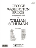William Schuman: George Washington Bridge - An Impression For Band