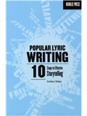 Andrea Stolpe: Popular Lyric Writing - 10 Steps To Effective Storytelling