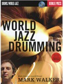 Mark Walker: World Jazz Drumming