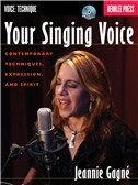 Jeannie Gagné: Your Singing Voice
