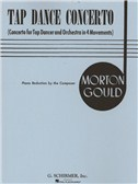 Morton Gould: Tap Dance Concerto (Piano Reduction)