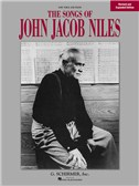 Songs Of John Jacob Niles   Revised And Expanded Edition (Low Voice)