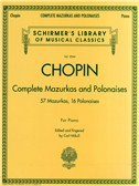 Frederic Chopin: Complete Mazurkas And Polonaises