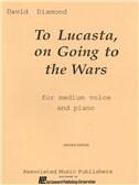 David Diamond: To Lucasta (On Going To The Wars)