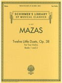 Jacques F. Mazas: Twelve Little Duets For Two Violins Op.38 (Books 1 and 2). Sheet Music