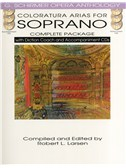 Coloratura Arias For Soprano - Complete Package