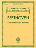 Schirmer's Library Of Musical Classics Vol. 2103: Ludwig Van Beethoven - Complete Piano Sonatas