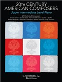 20th Century American Composers: Upper Intermediate Level Piano