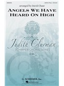 Arr. David Chase: Angels We Have Heard On High. SATB Sheet Music