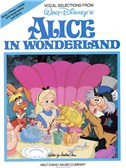 Alice In Wonderland: Vocal Selections