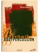 Dietrich Wöhrlin: Rhythmik und Bodypercussion (Book and CD)