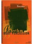 Dietrich Wohrlin: Rhythm And Body Percussion