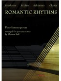 Romantic Rhythms - Four Famous Pieces Arranged For Percussion Trio. Sheet Music
