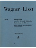 Richard Wagner: Spinning Song From 'The Flying Dutchman' (Arr. Franz Liszt)
