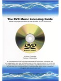 Ivan Chandler: The DVD Music Licensing Guide