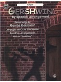 George Gershwin: By Special Arrangement - Trumpet