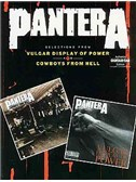 Pantera: Selections From Vulgar Display Of Power And Cowboys From Hell