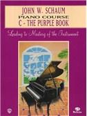 John W. Schaum: Piano Course C The Purple Book