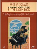 Piano Course, F The Brown Book, Schaum