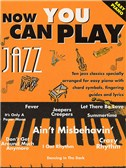 Now You Can Play Jazz (Easy Piano)