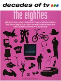 Decades Of Tv The Eighties Pvg