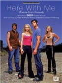Dido: Here With Me (Theme From Roswell)