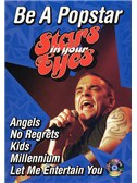 Stars In Your Eyes: Be A Popstar Robbie Williams