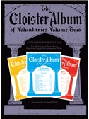 The Cloister Album Of Voluntaries - Volume Two