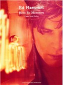 Ed Harcourt: Here Be Monsters