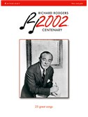 Richard Rodgers: 2002 Centenary Anthology