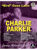 Bird Goes Latin - Charlie Parker Originals