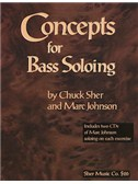 Chuck Sher/Marc Johnson: Concepts For Bass Soloing (Book/CD)
