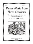 Dance Music From Three Centuries Book 1
