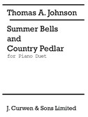 Thomas A. Johnson: Summer Bells And Country Pedlar (Piano Duet)