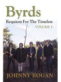 The Byrds: Requiem For The Timeless - Volume 1