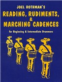 Joel Rothman: Reading, Rudiments And Marching Cadences