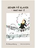 Åse Söderqvist-Spering: Gehør På Klaver - Med Mer  2 (Piano)